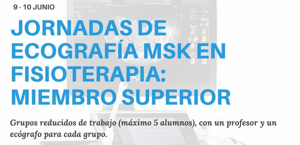 Jornadas de ecografía MSK en Fisitoerapia: miembro superior.