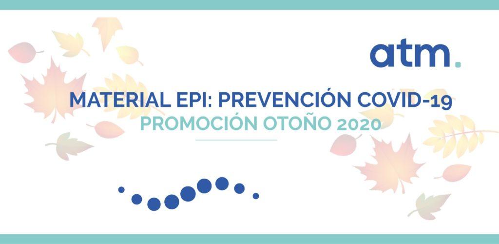 Promoción especial Otoño 2020 | Material EPI: Prevención COVID-19