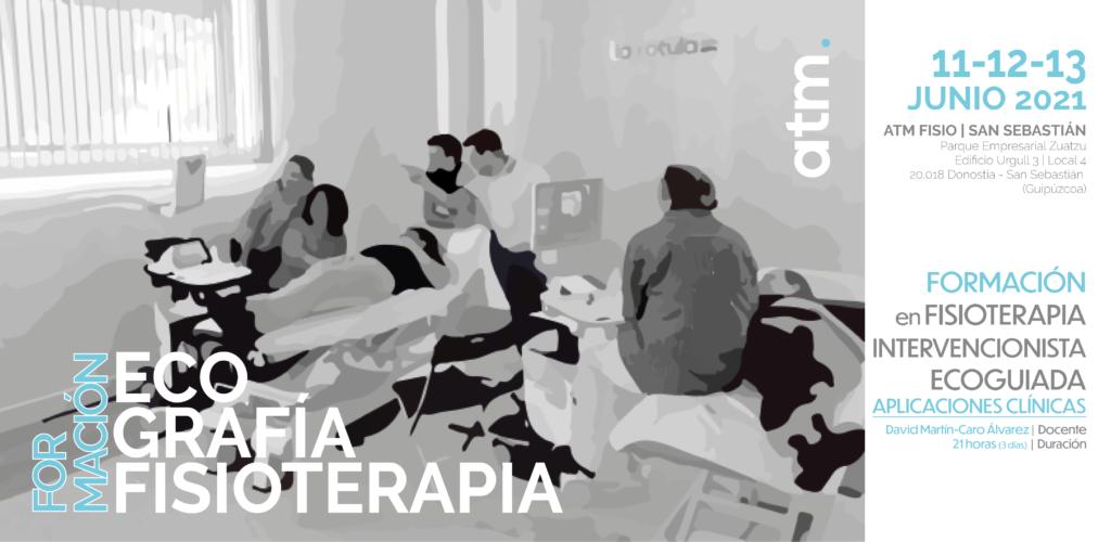 FORMACIÓN en FISIOTERAPIA INTERVENCIONISTA ECOGUIADA, del 11 al 13 de Junio ¡Inscríbete!